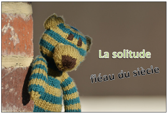 solitude fleau du siecle