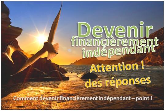 Comment devenir financièrement indépendant – point