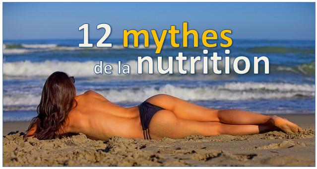 12 mythes de la nutrition découpés au sabre laser