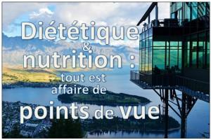 nutrition dietetique points de vue