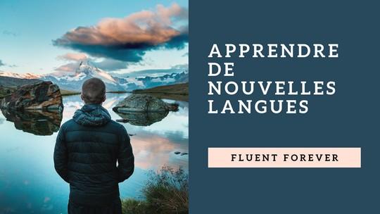 Fluent forever : super techniques pour apprendre une langue