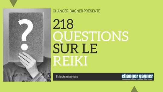 218 questions sur le Reiki