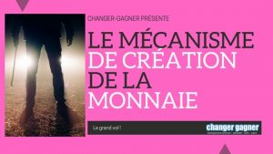 mecanisme creation monnaie