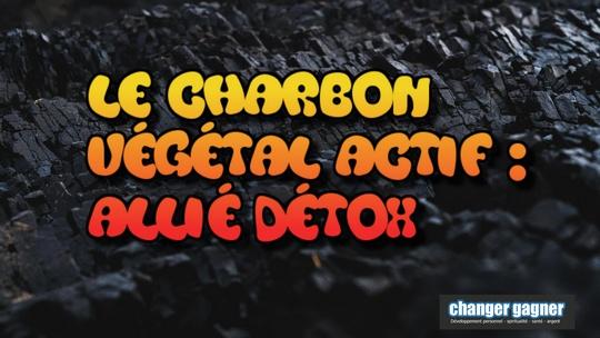 Le charbon végétal actif remède détoxifiant