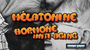 melatonine hormone anti-aging